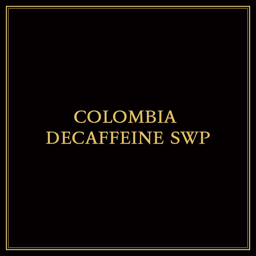COLOMBIA DECAFFEINE SWP